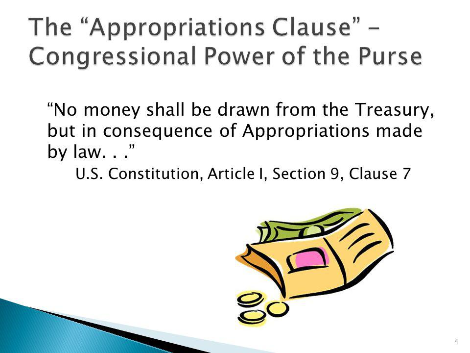 The established rule is that the expenditure of public funds is proper only when established by Congress, not that public funds may be expended unless prohibited by Congress.
