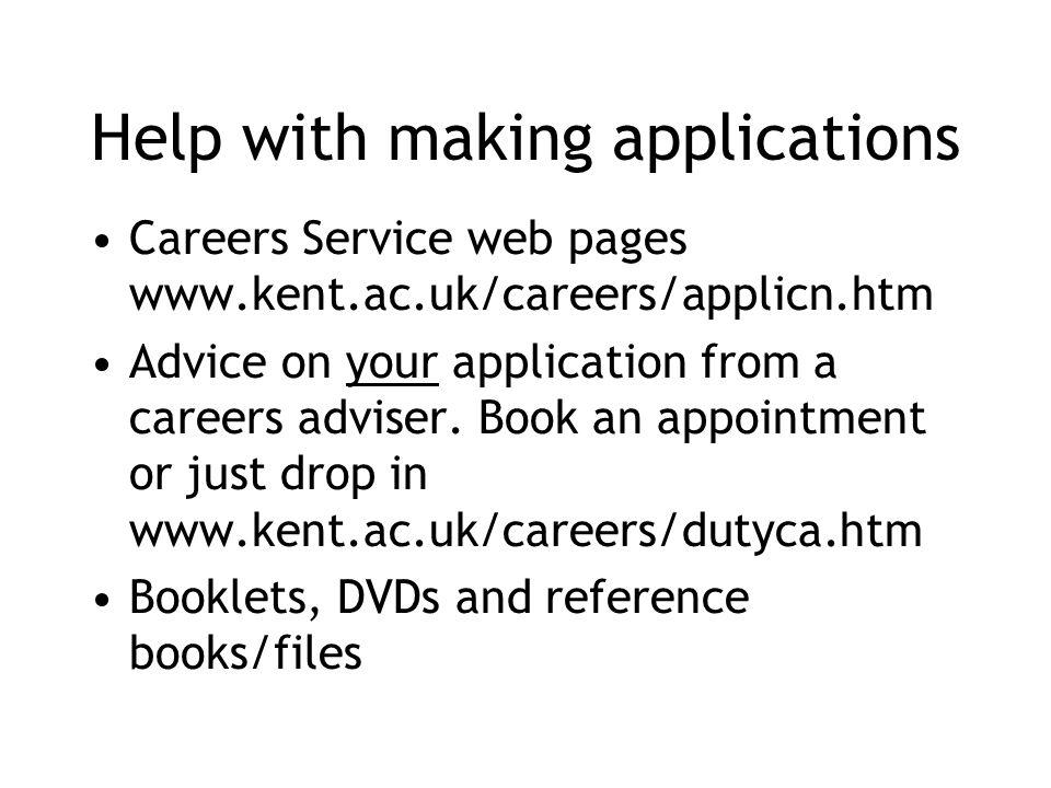 Help with making applications Careers Service web pages   Advice on your application from a careers adviser.
