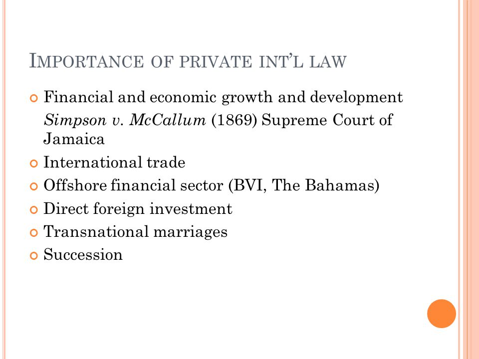 CENTRAL CONCEPTS IN PRIVATE INTERNATIONAL LAW Choice of law Party autonomy in commercial transactions: Robinson v Bland (1760) Domicile in family law