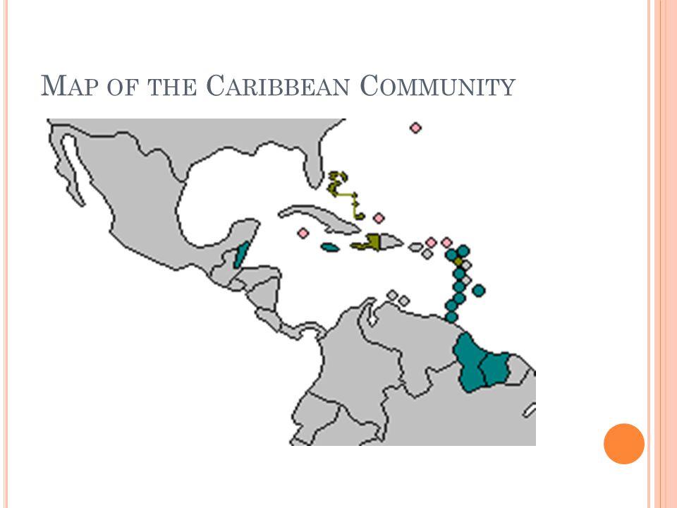 T HE C ARIBBEAN C OMMUNITY : ACCESSION BY C ARIBBEAN STATES Article 3 (2), Revised Treaty: Haiti, (2003) *** (pop. 9,000,000)