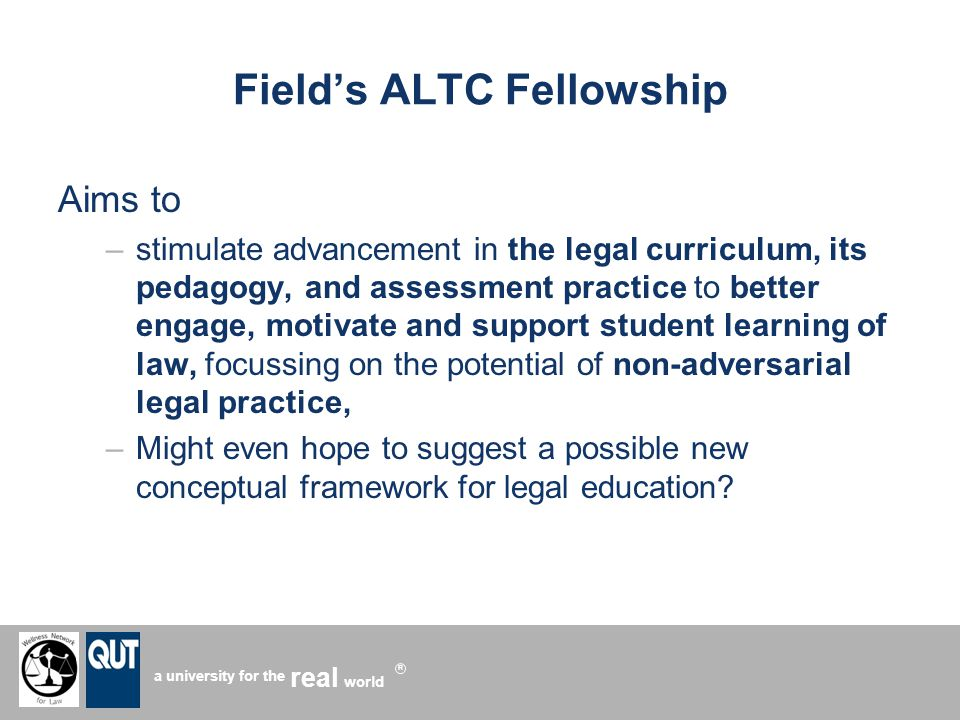 a university for the world real R ALTC Fellowship The Fellowships program of activities include approaches that try to: 1.