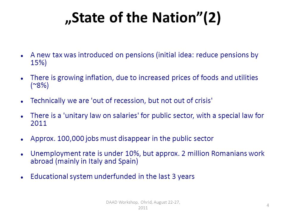 State of the Nation(2) A new tax was introduced on pensions (initial idea: reduce pensions by 15%) There is growing inflation, due to increased prices