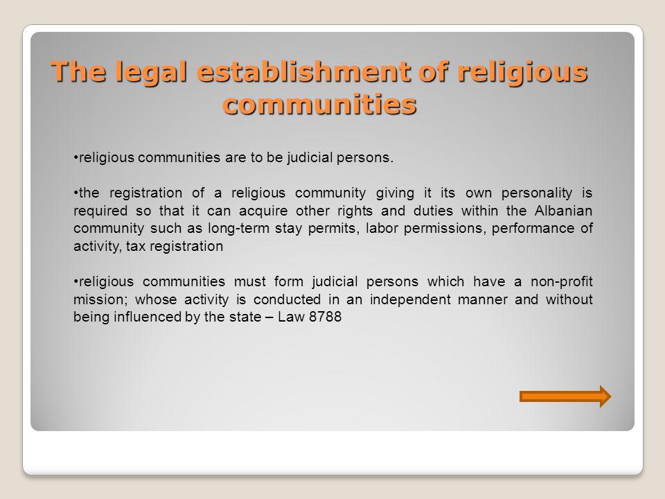 The legal establishment of religious communities religious communities are to be judicial persons.