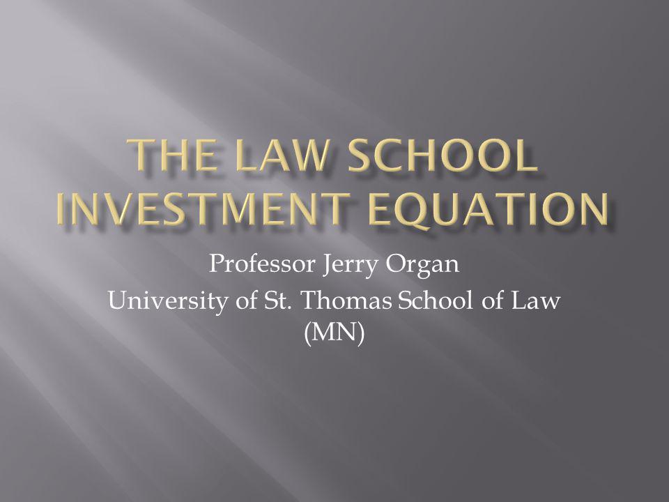 Professor Jerry Organ University of St. Thomas School of Law (MN)