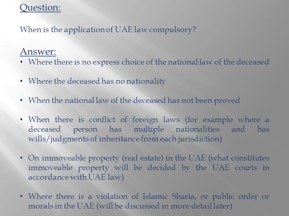 Question: When is the application of UAE law compulsory.