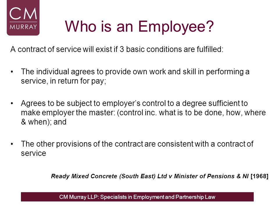 CM Murray LLP: Specialists in Employment and Partnership Law Who is an Employee.