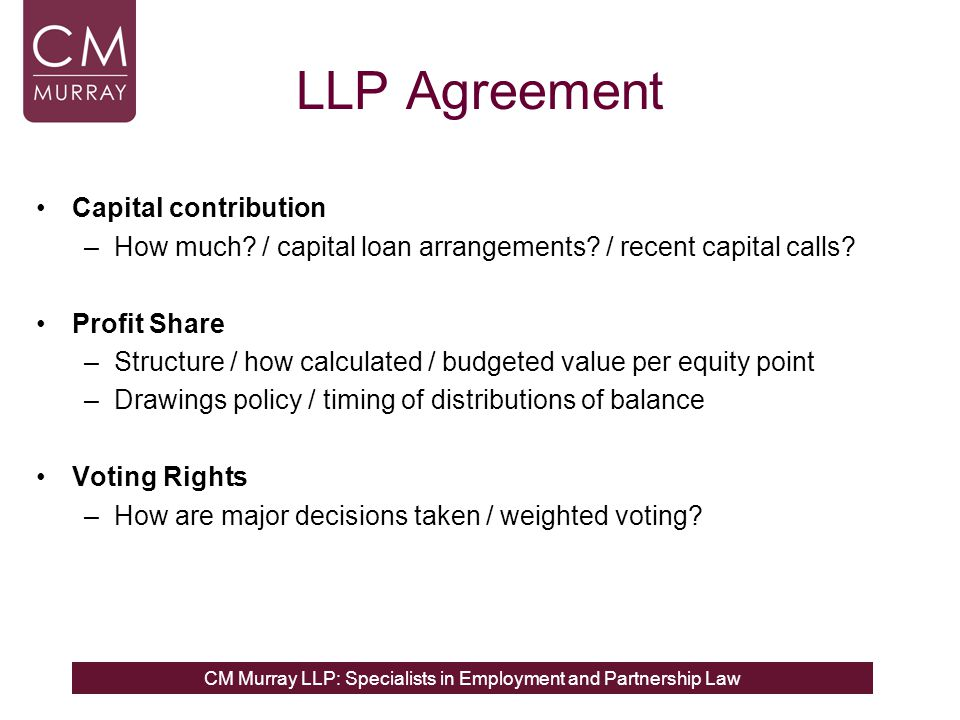 CM Murray LLP: Specialists in Employment and Partnership Law LLP Agreement Capital contribution –How much.