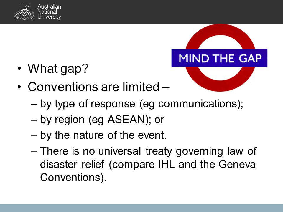 Customary international law Countries, the NGO sector and individuals do respond to disasters, but why.