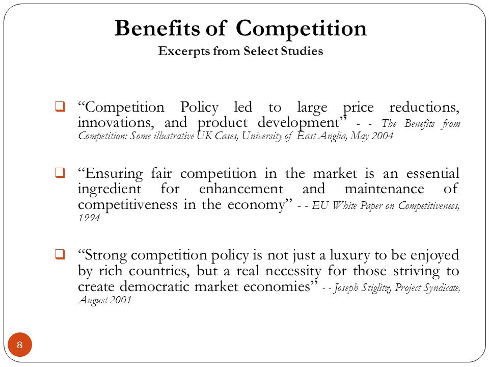 8 Competition Policy led to large price reductions, innovations, and product development - - The Benefits from Competition: Some illustrative UK Cases