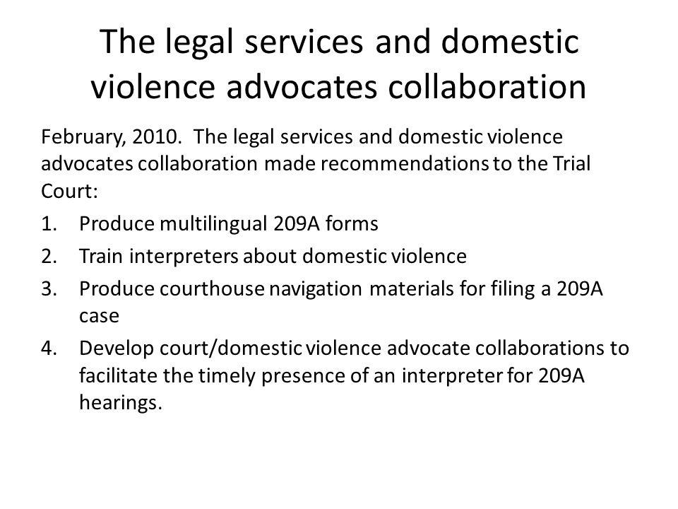 The legal services and domestic violence advocates collaboration February, 2010.