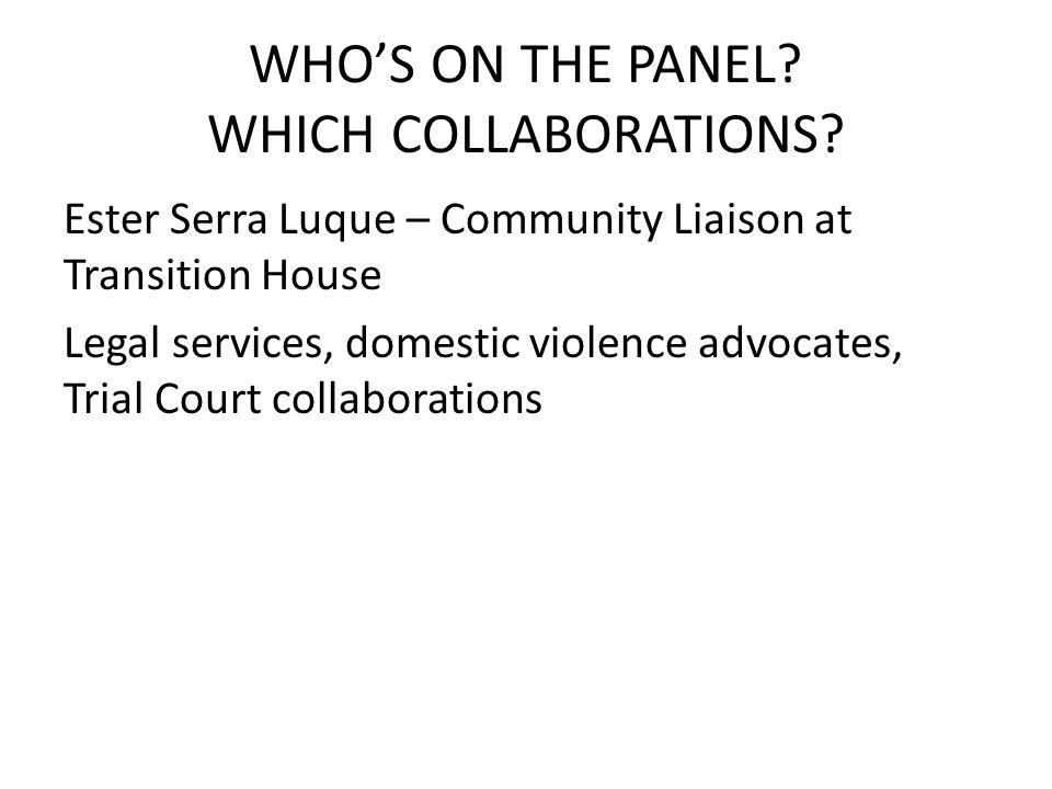 WHOS ON THE PANEL. WHICH COLLABORATIONS.