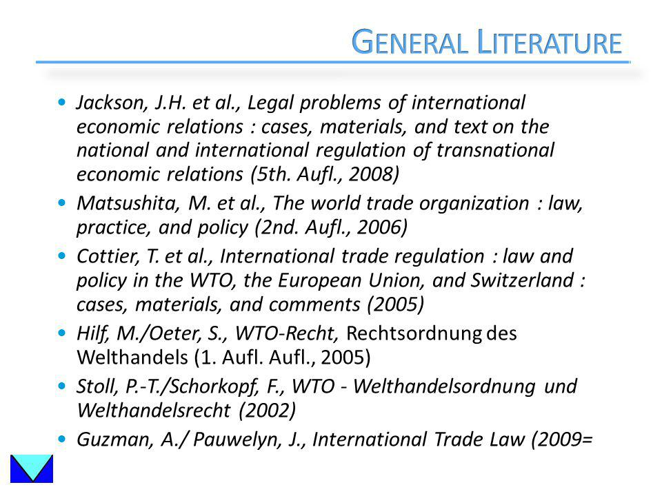 Jackson, J.H. et al., Legal problems of international economic relations : cases, materials, and text on the national and international regulation of