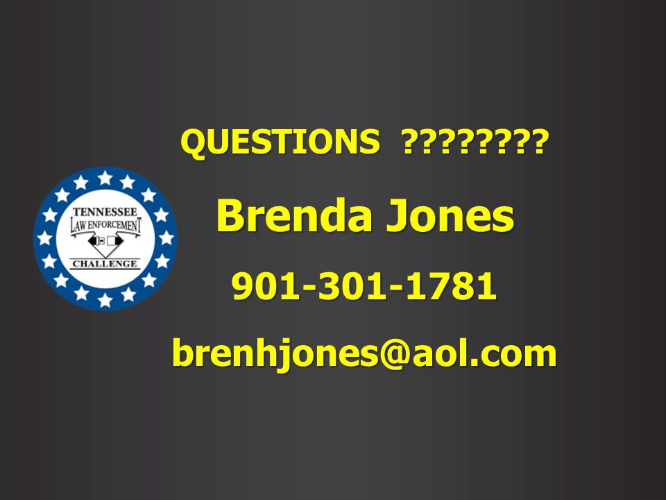 QUESTIONS ???????? Brenda Jones 901-301-1781brenhjones@aol.com