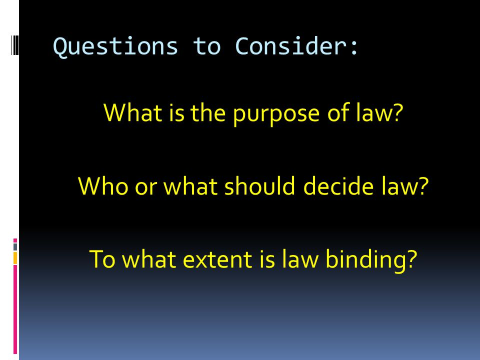 Definition of Law That which must be obeyed and followed by citizens subject to sanctions or legal consequences A body of rules of action or conduct prescribed by controlling authority, and having binding legal force