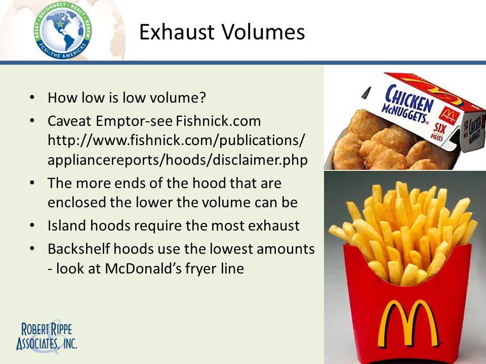 Exhaust Volumes How low is low volume.
