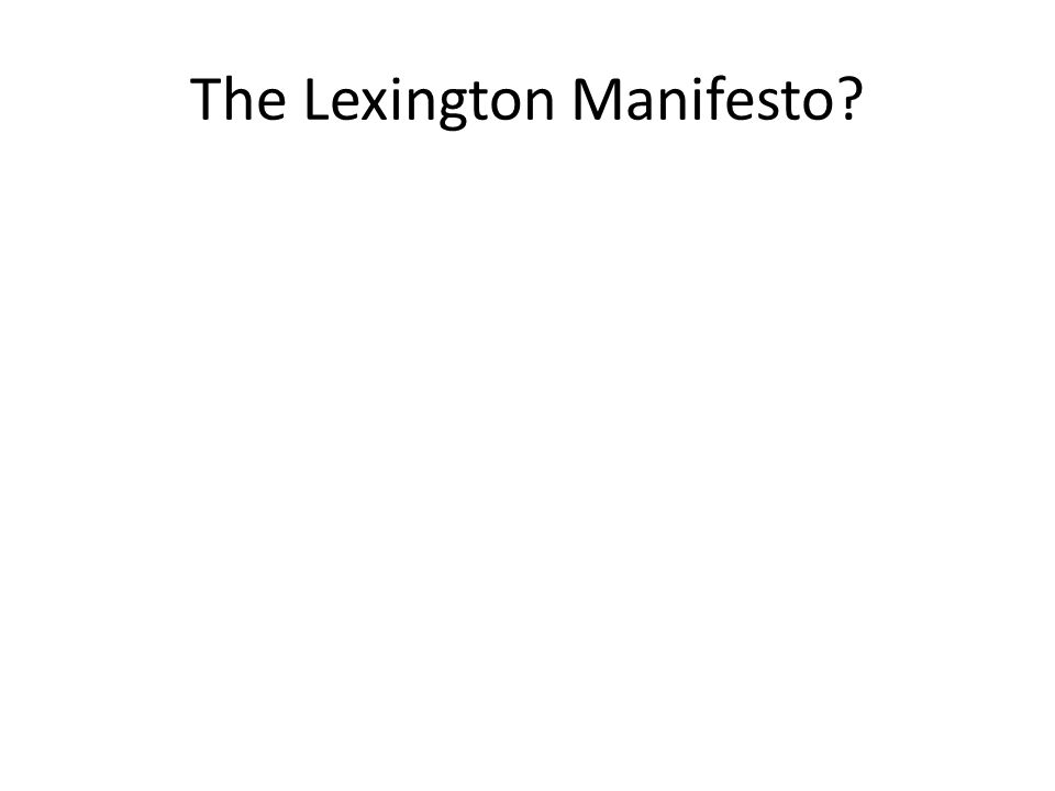 The Lexington Manifesto