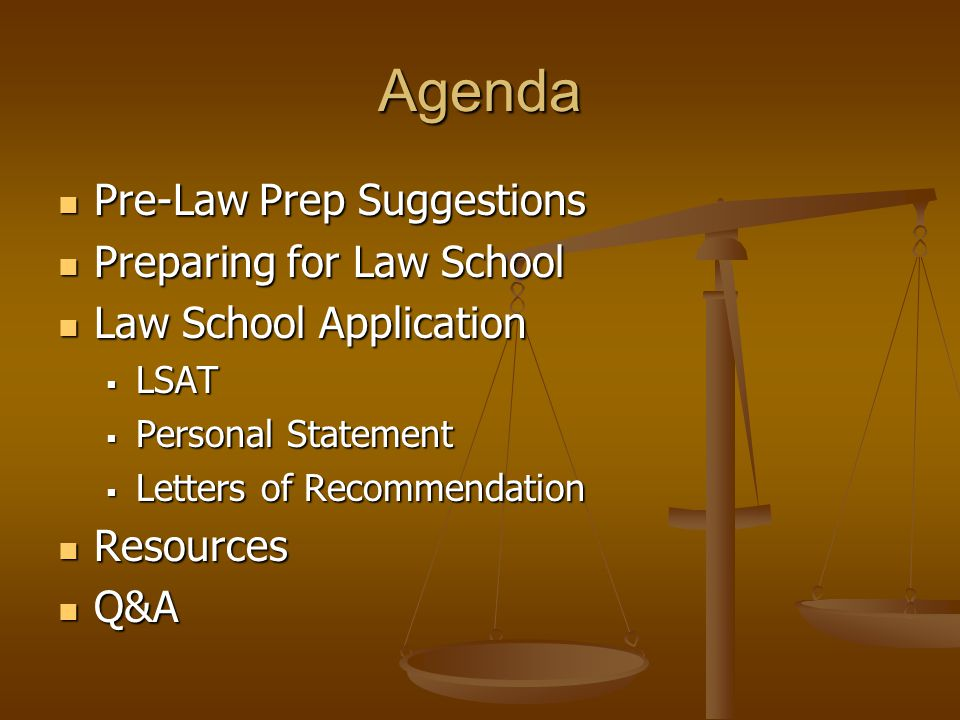 Pre-Law Prep Suggestions 1) Determine if law school is the right path for you o Visit your Career Center, attend a workshop, conduct informational interviews, and talk to a counselor.