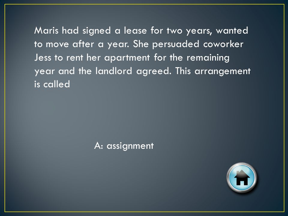 Maris had signed a lease for two years, wanted to move after a year.