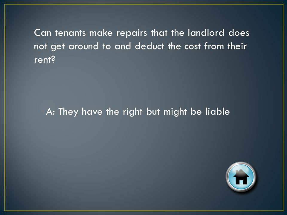 In a residential tenancy, whose responsibility is it to first identify the need for minor repairs.