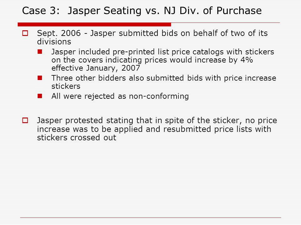 Case 3: Jasper Seating vs. NJ Div. of Purchase Sept.