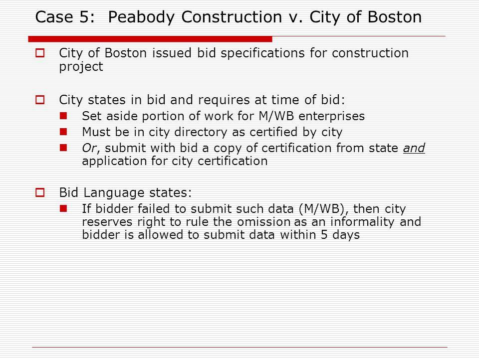 Case 5: Peabody Construction v.