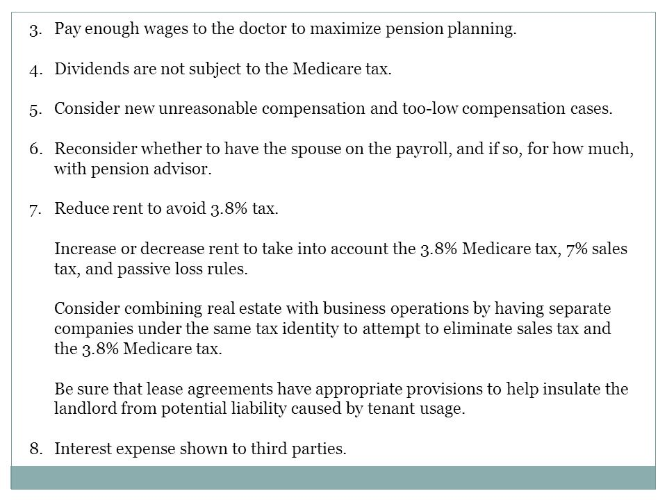 3.Pay enough wages to the doctor to maximize pension planning.