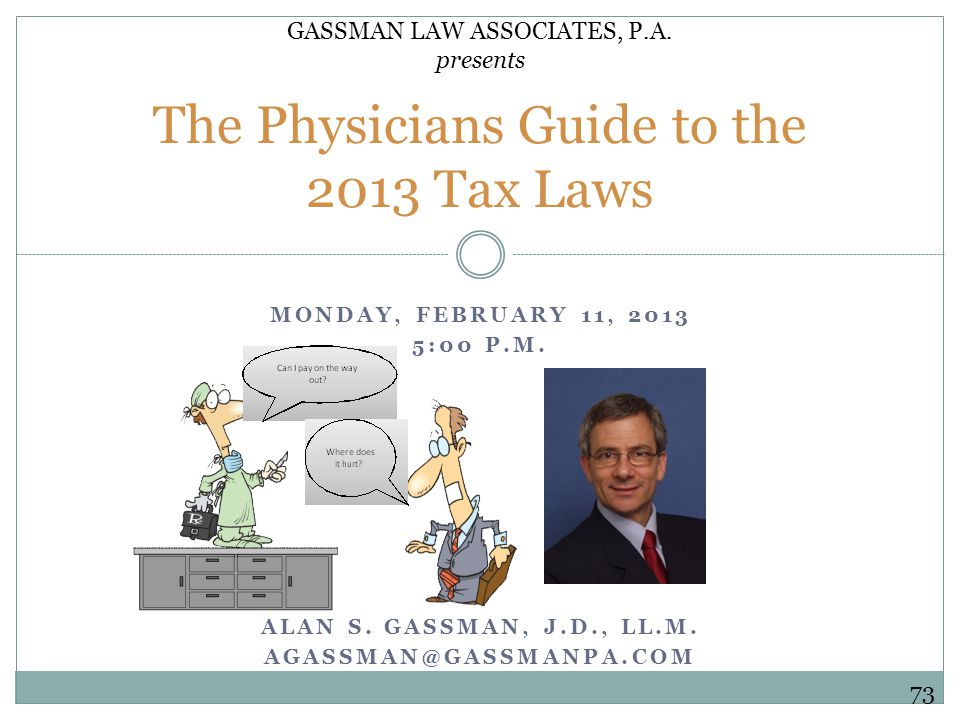 MONDAY, FEBRUARY 11, 2013 5:00 P.M.GASSMAN LAW ASSOCIATES, P.A.