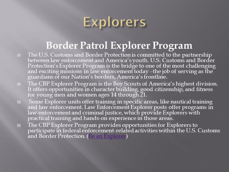 Border Patrol Explorer Program The U.S.