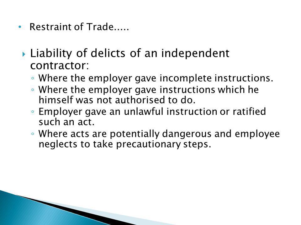 Restraint of Trade.....