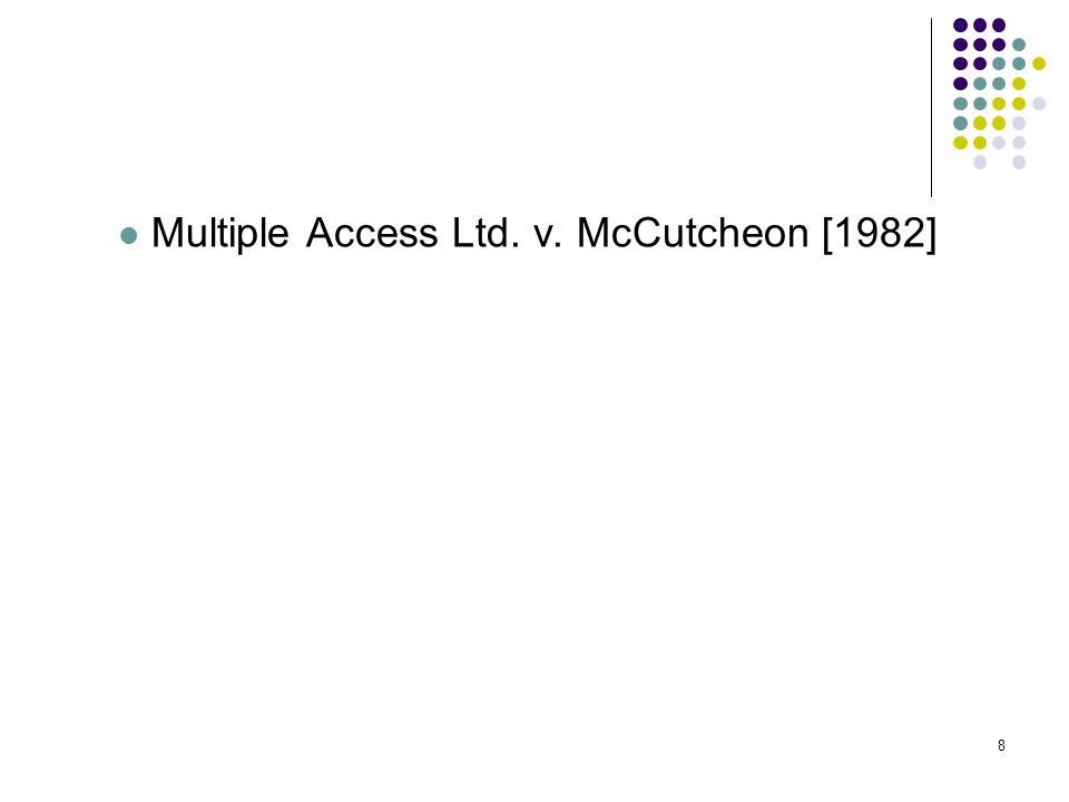 8 Multiple Access Ltd. v. McCutcheon [1982] 8