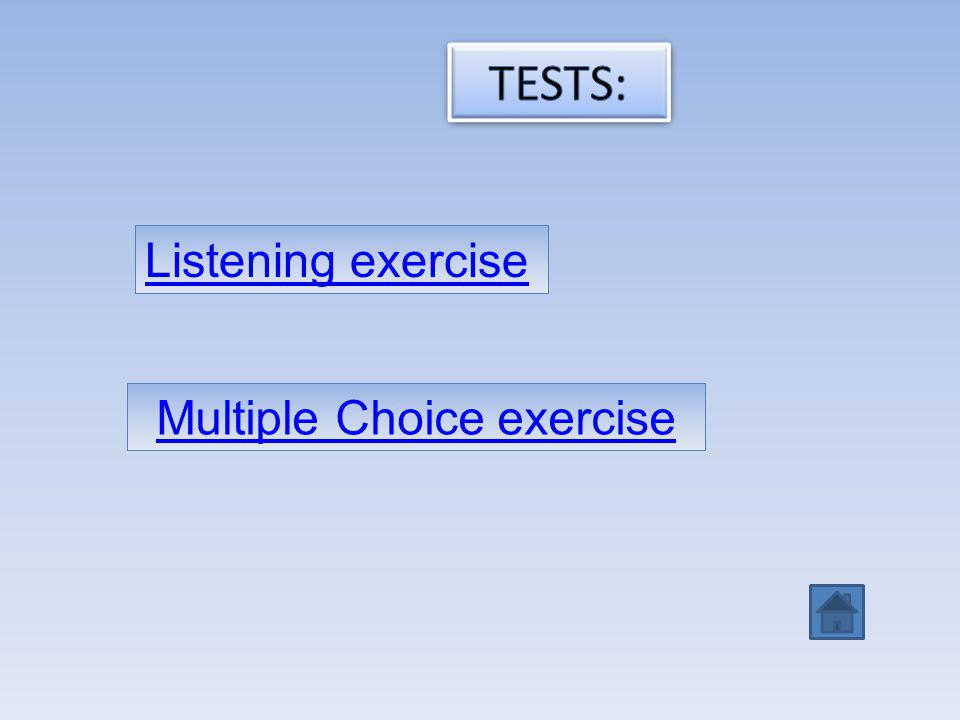 Listening exercise Multiple Choice exercise