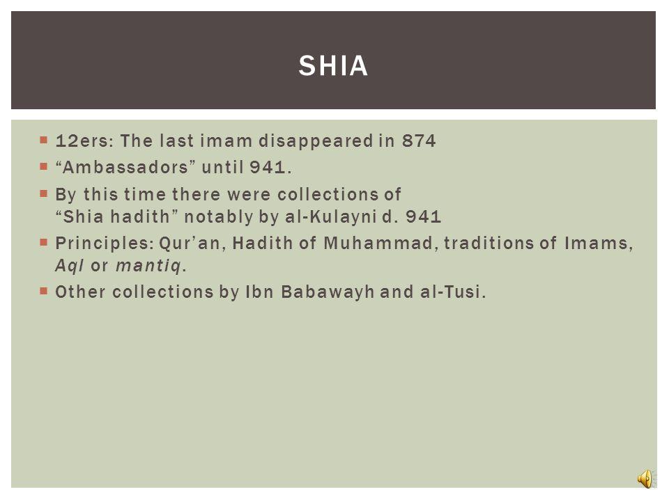 Al-Bukhārī (d. 870) and Muslim b.