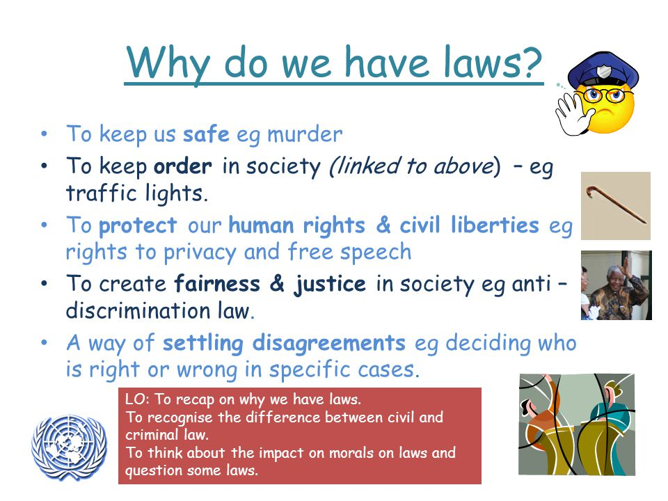 Why do we have laws.