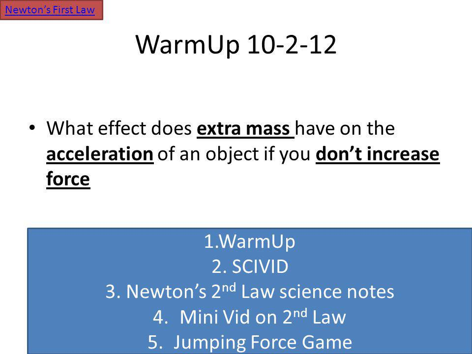 WarmUp 10-22-12 How does the gravitation force change as you go from picture A to picture B (when the mass decreases but distance stays the same).