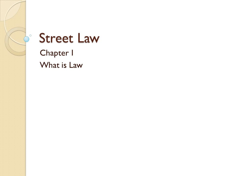 Street Law Chapter 1 What is Law