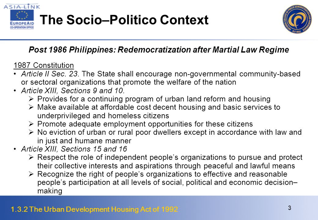 1.3.2 The Urban Development Housing Act of 1992 4 The Socio–Politico Context Local Government Code of 1991 The Code mandates local government units to adopt a comprehensive land use plan and enact integrated zoning ordinances Through the Code, the responsibility for providing basic serviceswas shifted to local government units