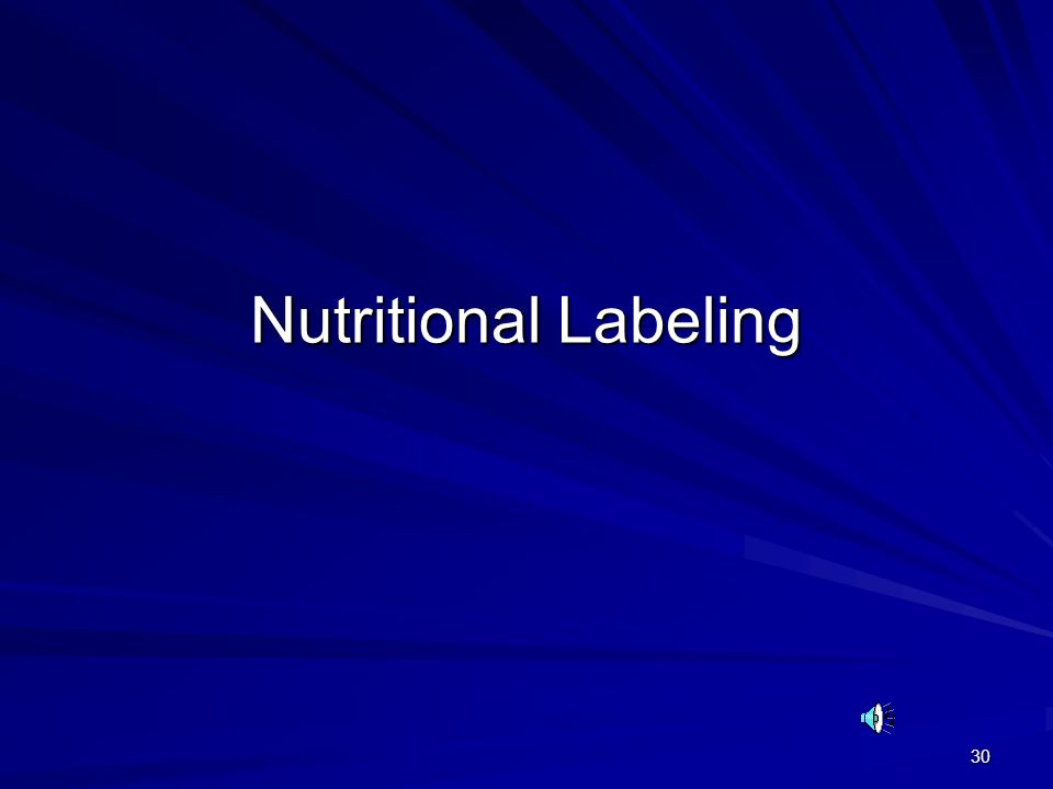 30 Nutritional Labeling