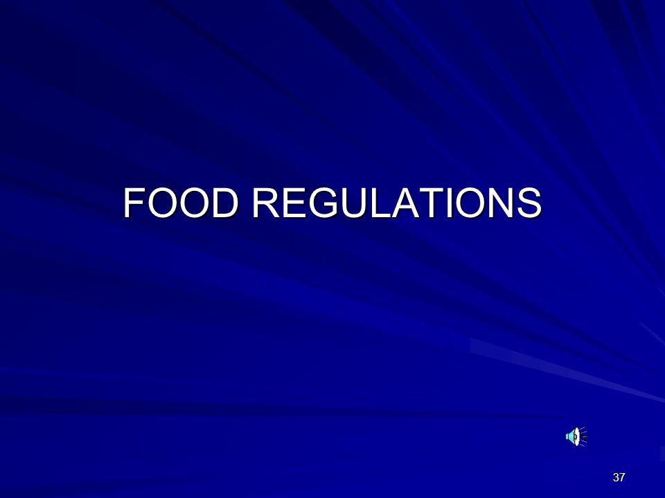 37 FOOD REGULATIONS
