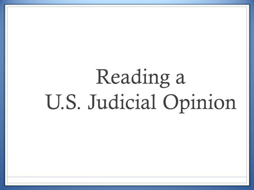 Reading a U.S. Judicial Opinion