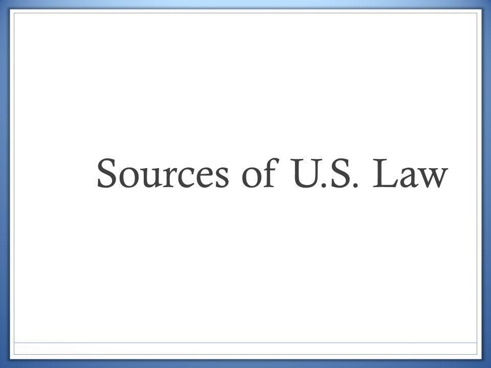 Sources of U.S. Law
