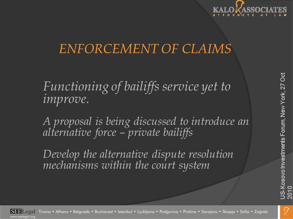 ENFORCEMENT OF CLAIMS Functioning of bailiffs service yet to improve.