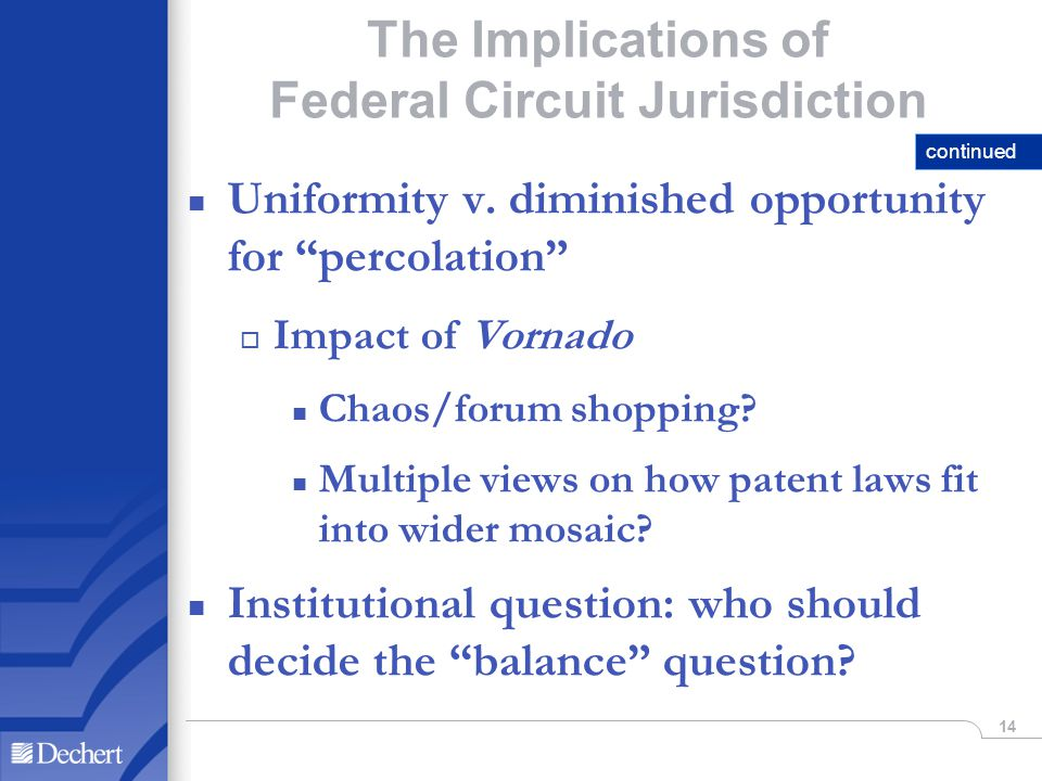 14 The Implications of Federal Circuit Jurisdiction n Uniformity v.
