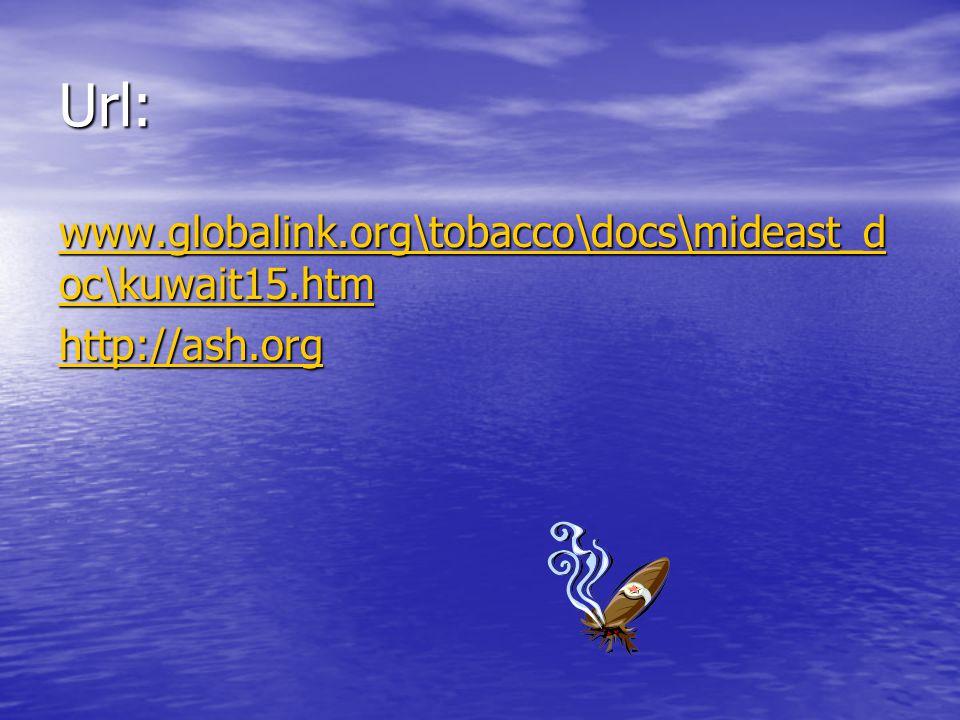 Url: www.globalink.org\tobacco\docs\mideast_d oc\kuwait15.htm www.globalink.org\tobacco\docs\mideast_d oc\kuwait15.htm http://ash.org