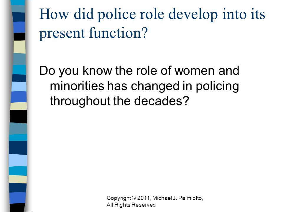 Why is an understanding of the development of Law Enforcement important to the professional.