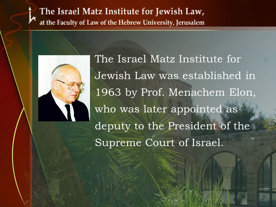 The institute is located on Mount Scopus, in one of the original buildings of the Hebrew University, built in 1925.