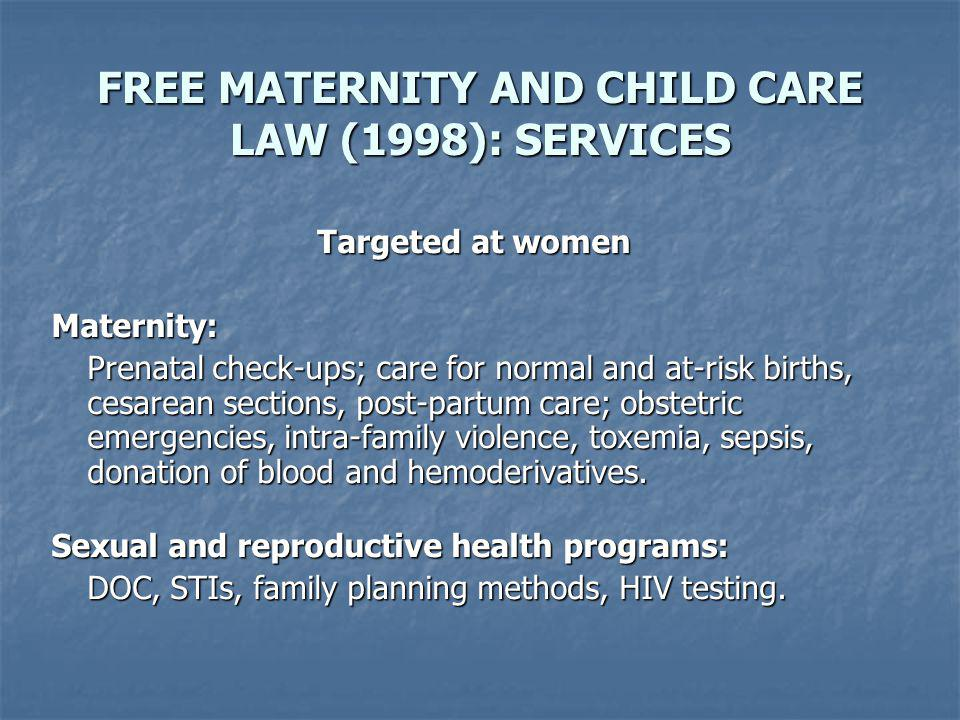 FREE MATERNITY AND CHILD CARE LAW: RESULTS NUMBER OF CHILDREN COVERED BY THE UEMGAI Num.