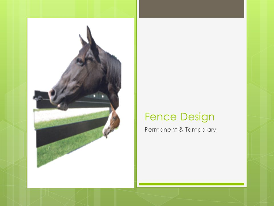 Fence Design Permanent & Temporary
