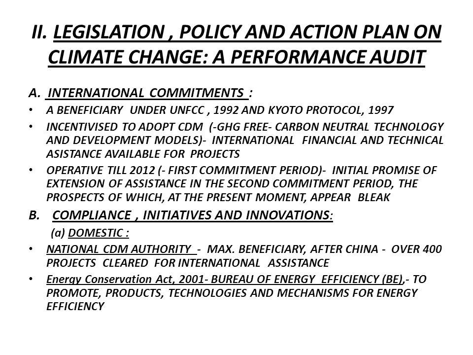 II. LEGISLATION, POLICY AND ACTION PLAN ON CLIMATE CHANGE: A PERFORMANCE AUDIT A.