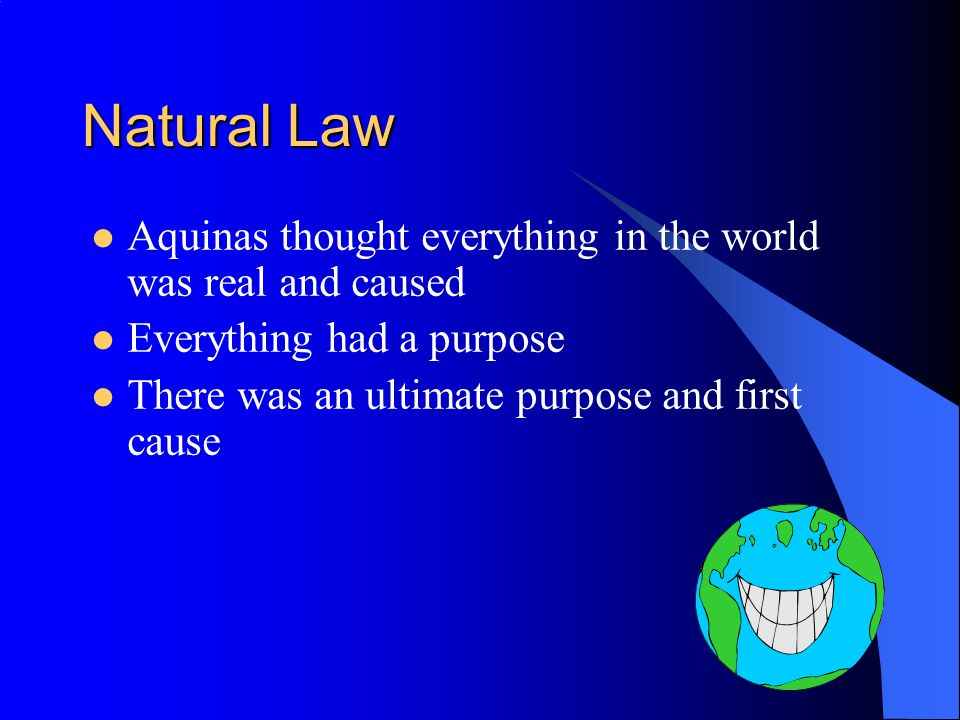 Natural Law And Natural Law? It was all part of Gods Law Natural Law