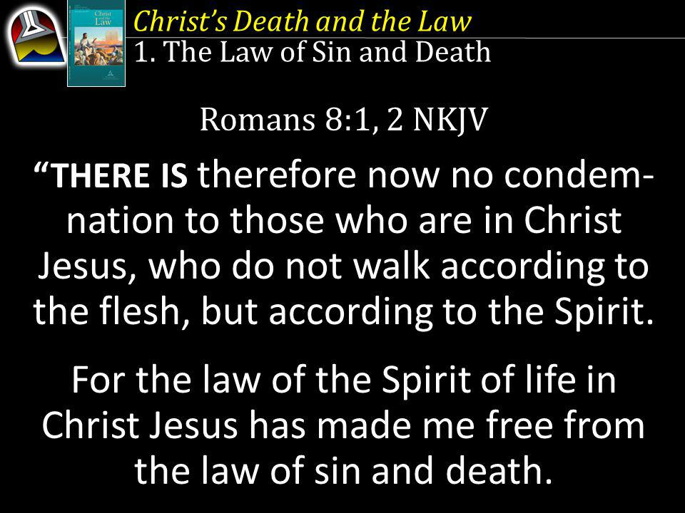 Christs Death and the Law 1.